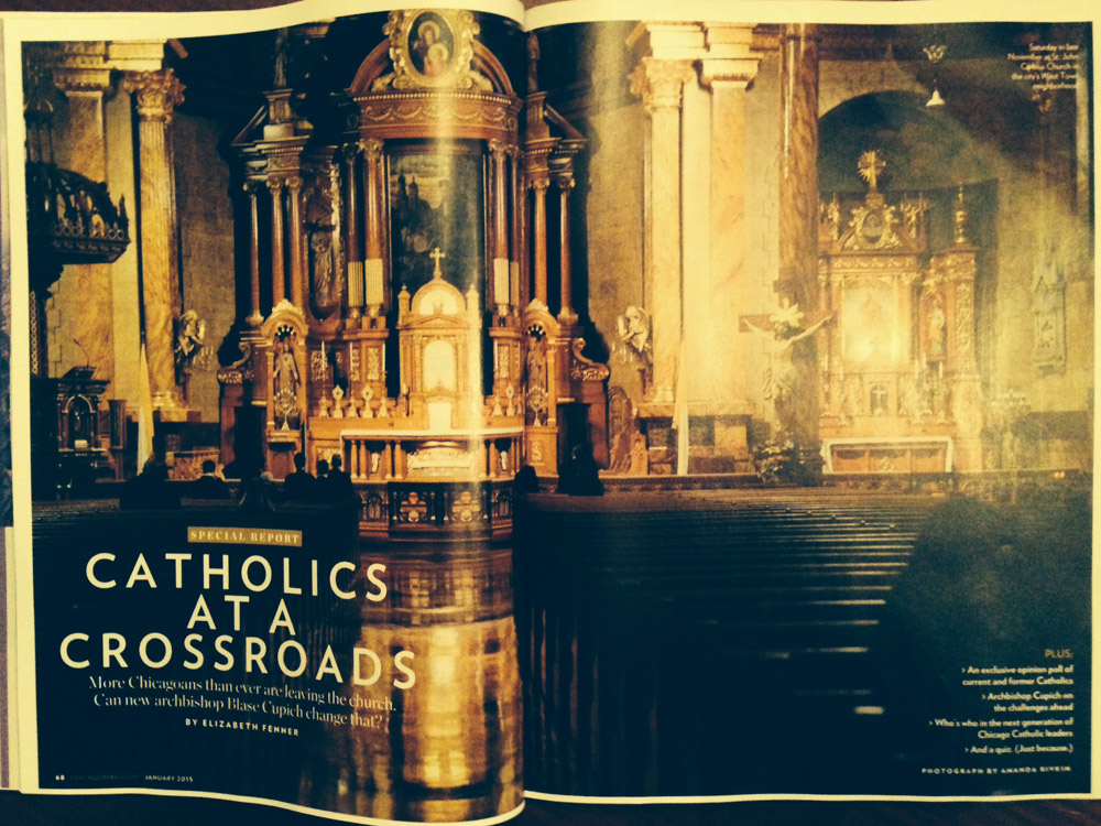 "CHICAGO MAGAZINE (USA) Saturday in late November at St. John Cantius Church in the city's West Town neighborhood. ""Catholics at a Crossroads,"" pgs. 68-69 January 2015."