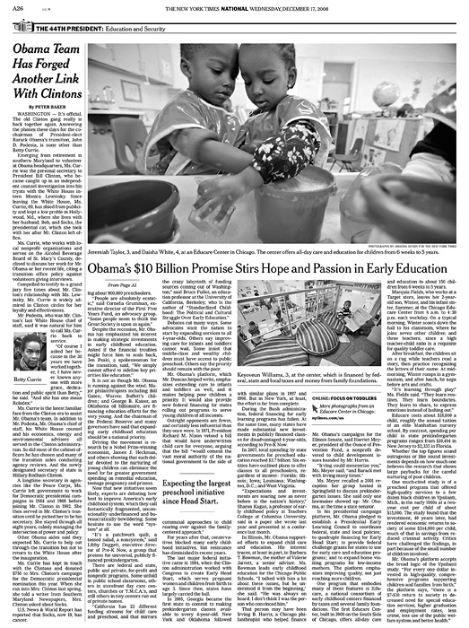 THE NEW YORK TIMES (USA)(Top) Jeremiah Taylor, 3, and Daisha White, 4, at an Educare Center in Chicago.  The center offers all-day care for children from 6 weeks to 5 years. (Lower) Keyoveun Williams, 3, at the center, which is financed by federal, state and local taxes and money from family foundations.  (Credit: Amanda Rivkin for The New York Times){quote}Obama's $10 Billion Promise Stirs Hopes and Passion in Early Education,{quote} p. A26,December 17, 2008.