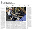 "INTERNATIONAL HERALD TRIBUNEA group of Cypriots, two civil engineers and two bank employees, at a cafe in Nicosia. Their jobs have been put on hold until Cypriots banks are allowed to reopen. ""Crisis in Cyprus could be worse than anticipated,"" p. 17March 27, 2013."