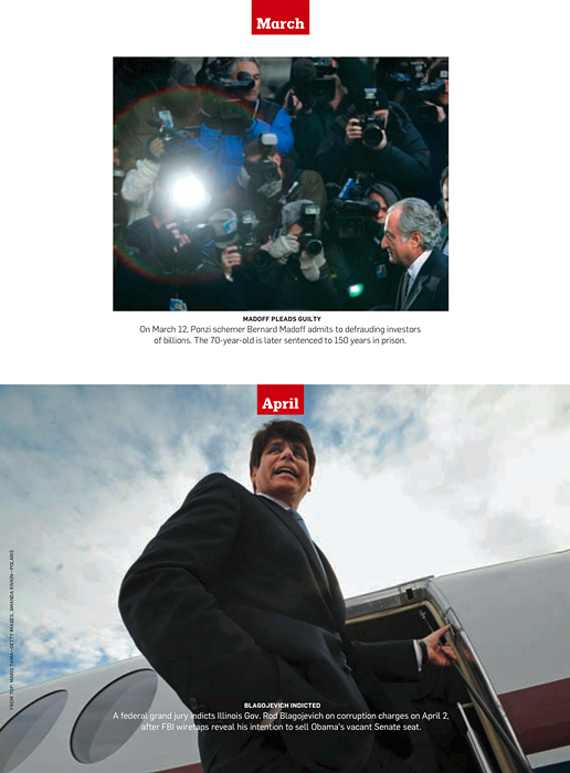 NEWSWEEK (USA)April: A federal grand jury indicts Illinois Gov. Rod Blagojevich on corruption charges on April 2, after wiretaps reveal his intention to sell Obama's vacant Senate seat. (Credit: Amanda Rivkin/Polaris Images){quote}2009: The Year in Pictures,{quote} p. 35December  30, 2009 - Jan. 4, 2010.