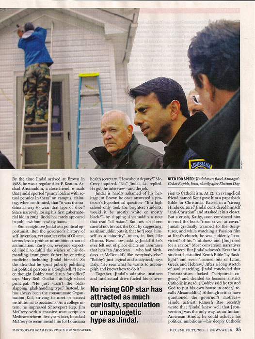 NEWSWEEK (USA)NEED FOR SPEED: Jindal tours flood-damaged Cedar Rapids, Iowa, shortly after Election Day.  (Credit: Amanda Rivkin/Polaris for Newsweek){quote}Their Own Obama,{quote} p. 35,December 22, 2008.
