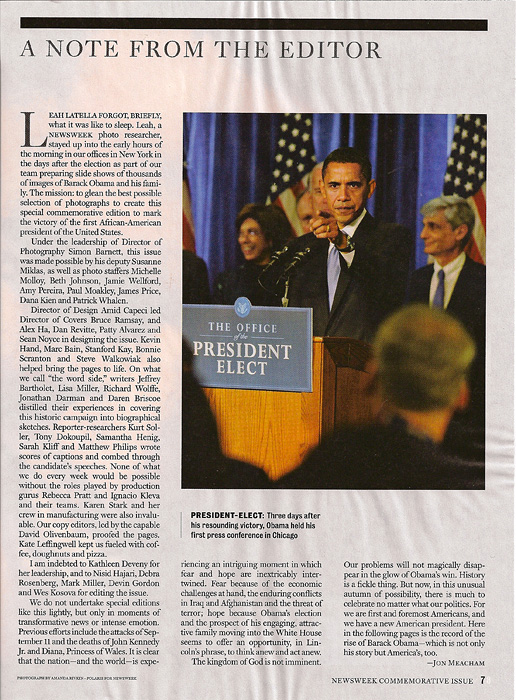 NEWSWEEKSpecial Commemorative Issue: Obama's American Dream(USA)PRESIDENT-ELECT: Three days after his resounding victory, Obama held his first press conference in Chicago.  (Credit: Amanda Rivkin/Polaris for Newsweek){quote}A Note From the Editor,{quote} p. 7.November 13, 2008