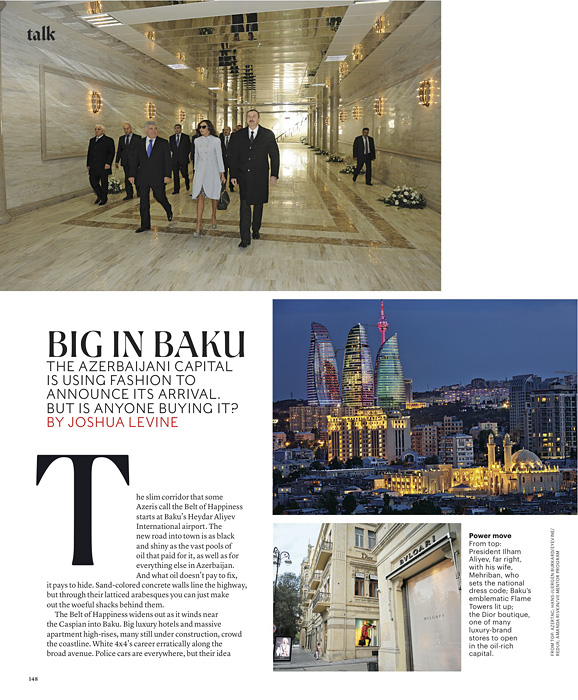 T: THE NEW YORK TIMES STYLE MAGAZINE(USA)Photograph at bottom: the Dior boutique, one of many luxury brand stores to open in the oil rich capital.{quote}Big in Baku,{quote} p. 148August 19, 2012.
