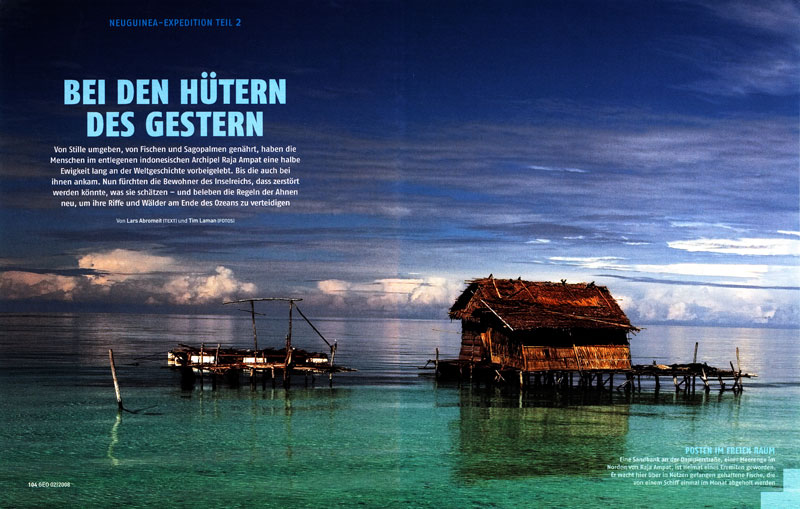 -- A companion article to the feature in January 2008 German GEO about Raja Ampat marine life - this article focuses on the people of this remote region and how their lifestyle depends on the sea.