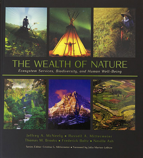 Nature gives us many things for free and we must protect our natural resources to be able to continue to receive the wonderful benefits.  This book surveys the wide range of ecosystem services.To learn more or to purchase The Wealth of Nature please visit the iLCP website.